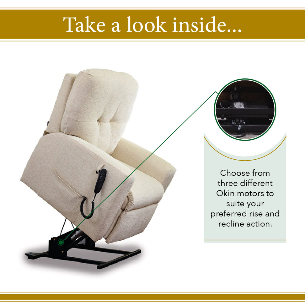 Choose from three different motors in your oak tree rise and recline chair to suit your needs.